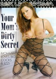 Your Moms Dirty Secret