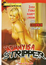 Mommy Is A Stripper (disc)